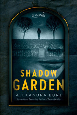 Shadow GardenbyAlexandra Burt