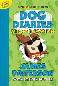 Mission Impawsible (Dog Diaries #3)