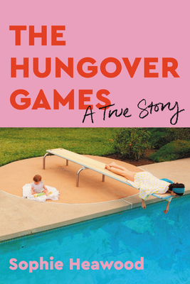 The Hungover Games: A True Story