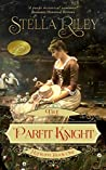 Book cover for The Parfit Knight (Rockliffe, #1)