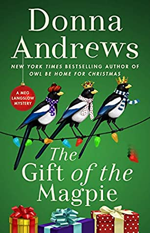 Book Review: The Gift of the Magpie by Donna Andrews