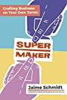 Supermaker: Craft...