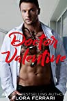 Doctor Valentine (A Man Who Knows What He Wants #137)