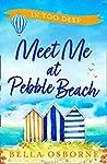 In Too Deep (Meet Me at Pebble Beach #2)