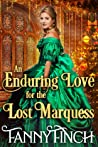 An Enduring Love For The Lost Marquess