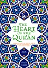The Heart of the Qur'an: Commentary on Surah Yasin with Diagrams and Illustrations