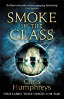 Smoke in the Glass (Immortal's Blood #1)