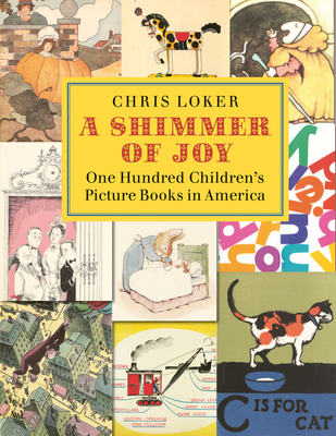 A Shimmer of Joy: 100 Children's Picture Books in America