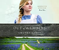 Out of the Embers (Mesquite Springs, #1)