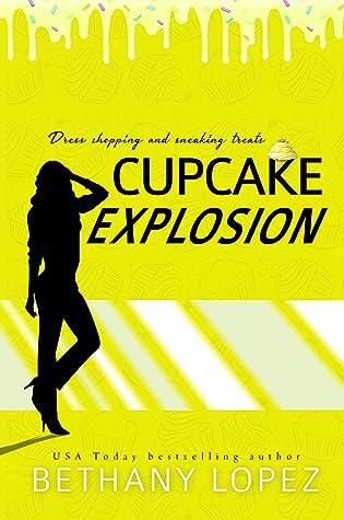 Cupcake Explosion (Cupcakes #4)