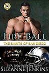 Fire Ball: The Saints of San Diego