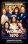 Miss World 1970: The Craziest Pageant in History and the Rest of My Life