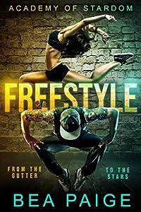 Freestyle (Academy of Stardom, #1)