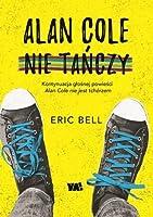 Alan Cole nie tańczy (Alan Cole, #2)