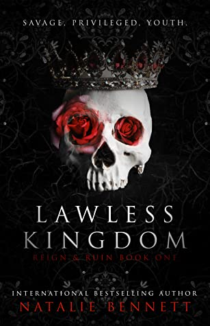 Lawless Kingdom (Reign & Ruin #1)