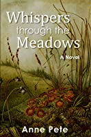 Whispers through the Meadows