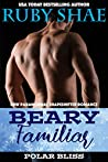 Beary Familiar (Polar Bliss #4)