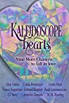 Kaleidoscope Hearts Vol. 2: Nine More Chances to Fall in Love