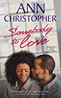 Somebody to Love (Journey's End Lovers #1)