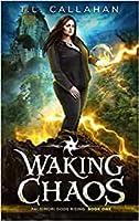 Waking Chaos (Paldimori Gods Rising Book 1)