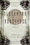 Clockwork Renegades: Vol. 2