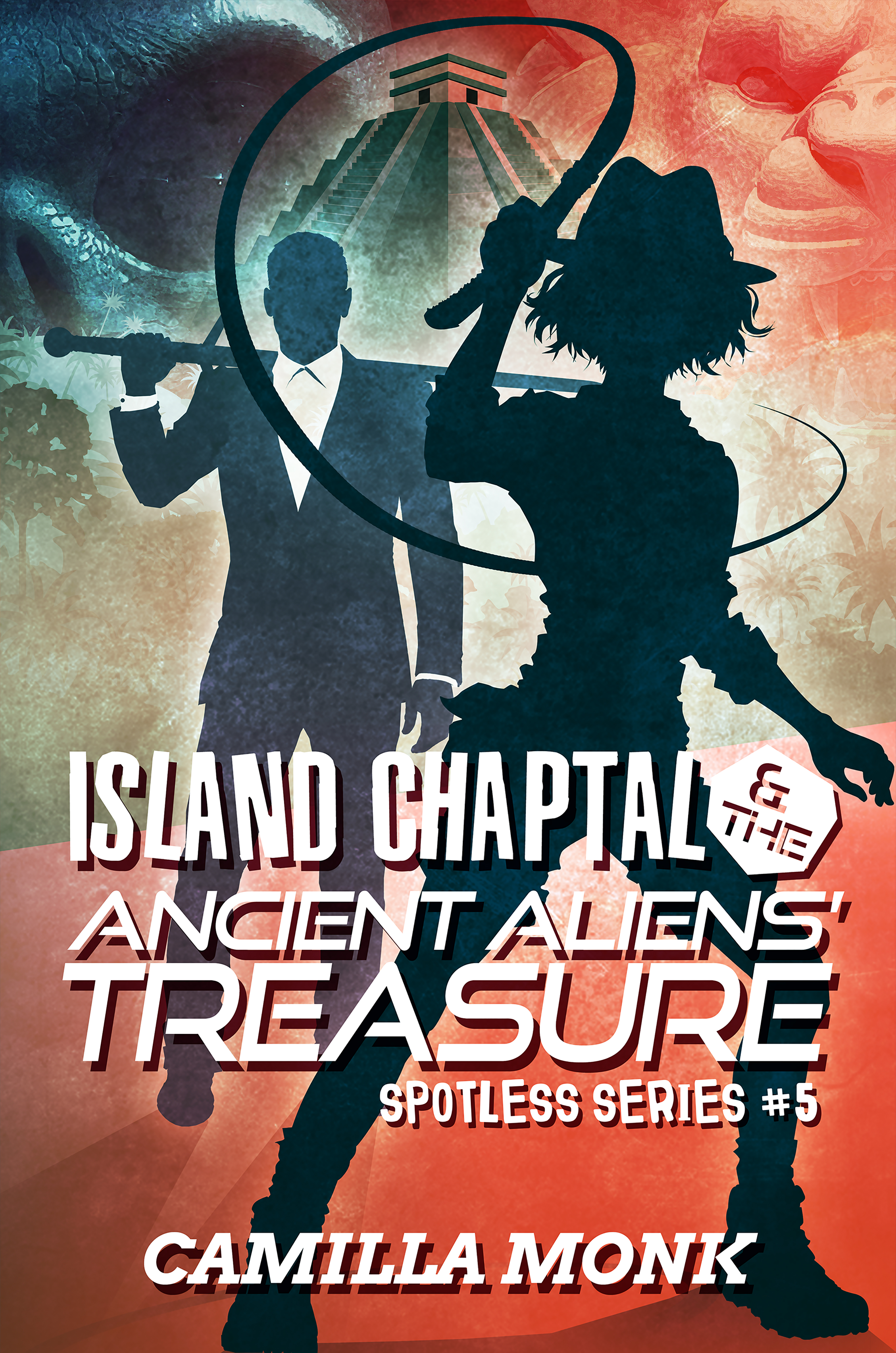Island Chaptal and the Ancient Aliens' Treasure (Spotless #5) by Camilla Monk