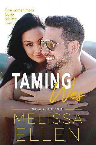 Taming Wes (Billingsley #3)