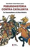 Pseudohistòria contra Catalunya ebook review