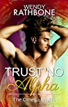 Trust No Alpha (The Omega Misfits, #1)