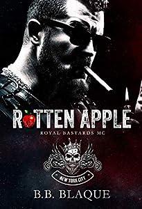 Rotten Apple (Royal Bastards MC: New York City, #1)