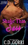 Shake That Sass (Dire Wolf Mates #1; Sassy Ever After)