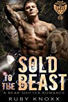 Sold to the Beast (Bear Justice MC, #1)