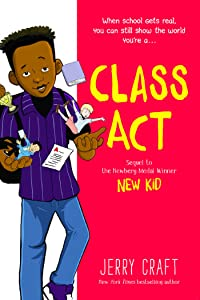 Class Act (New Kid, #2)