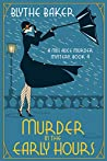 Murder in the Early Hours (Miss Alice #4)
