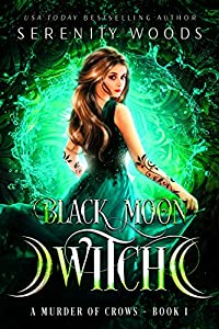 Black Moon Witch (A Murder of Crows #1)