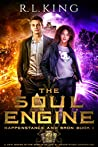 The Soul Engine (Happenstance and Bron #1, Alastair Stone Chronicles)