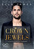 Crown Jewels: I gioielli della Corona: Off-Limits romance Vol.1