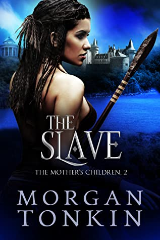 The Slave (The Mother's Children Book 2)