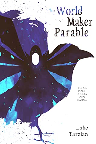 The World Maker Parable (Shadow Twins #0)