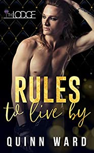 Rules to Live By (The Lodge #1)