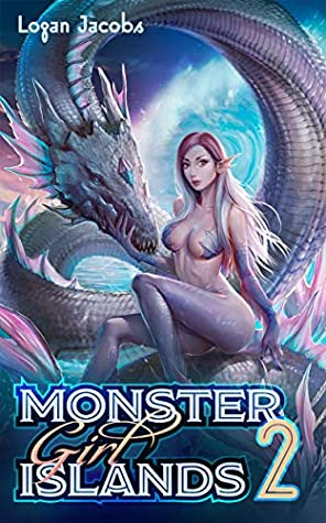 Logan Jacobs Monster Girl Islands 2