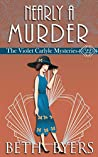 Nearly A Murder (The Violet Carlyle Mysteries #22)