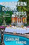 Southern Double Cross (Southern B&B Mystery)