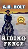 Riding Fence: A Classic Western Adventure