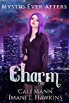 Charm: A Why Choose Cinderella Retelling (Mystic Ever Afters Book 1)