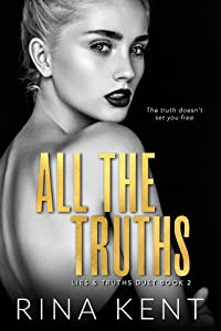 All the Truths (Lies & Truths Duet, #2)