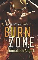 Burn Zone (Hotshots, #1)