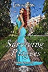 Surviving Plagues (Artemis University, #3)