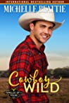 Cowboy Wild (Tangled Up in Texas, #3)