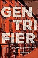 Gentrifier (UTP Insights)